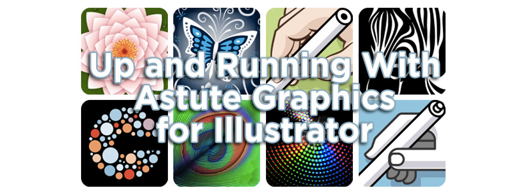 Up and Running With Astute Graphics for Illustrator