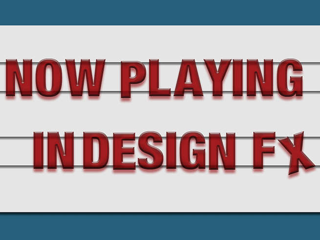 InDesign FX: Movie Theater Sign